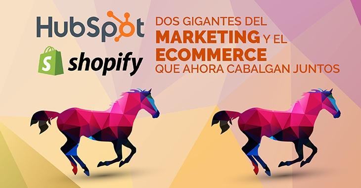 Hubspot y Shopify
