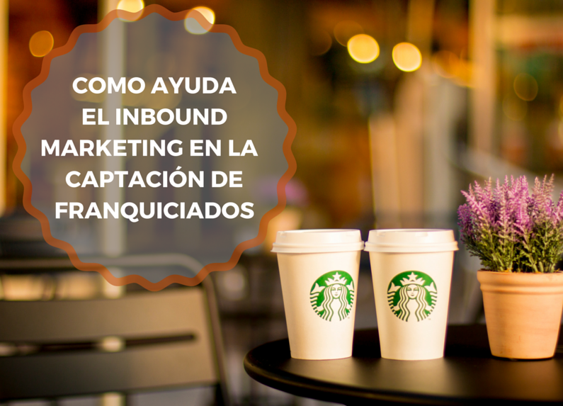 inbound marketing para captar de franquiciados