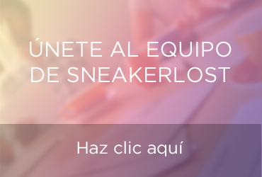 Únete al equipo de Sneakerlost