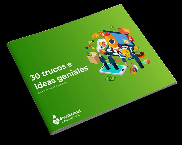 30 trucos e ideas geniales para la generación de leads