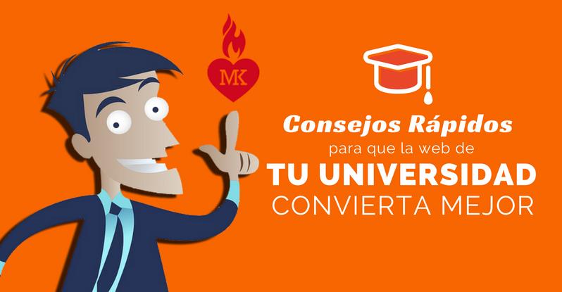 Universidades: consejos rápidos para que tu web convierta mejor