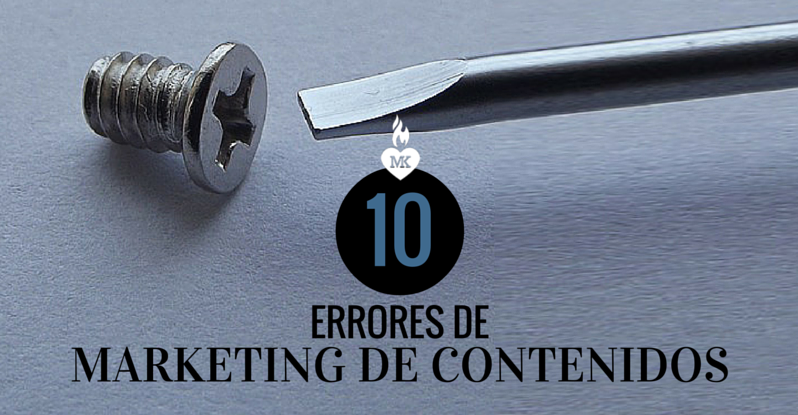 10 errores en marketing de contenidos que te impiden generar leads