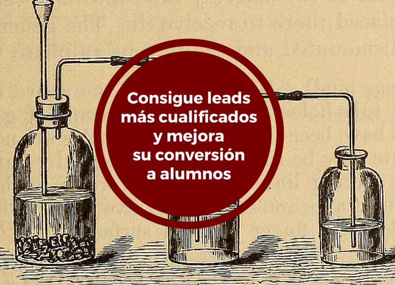 consigue_leads_mas_cualificados_y_mejora_su_conversion_a_alumnos.png