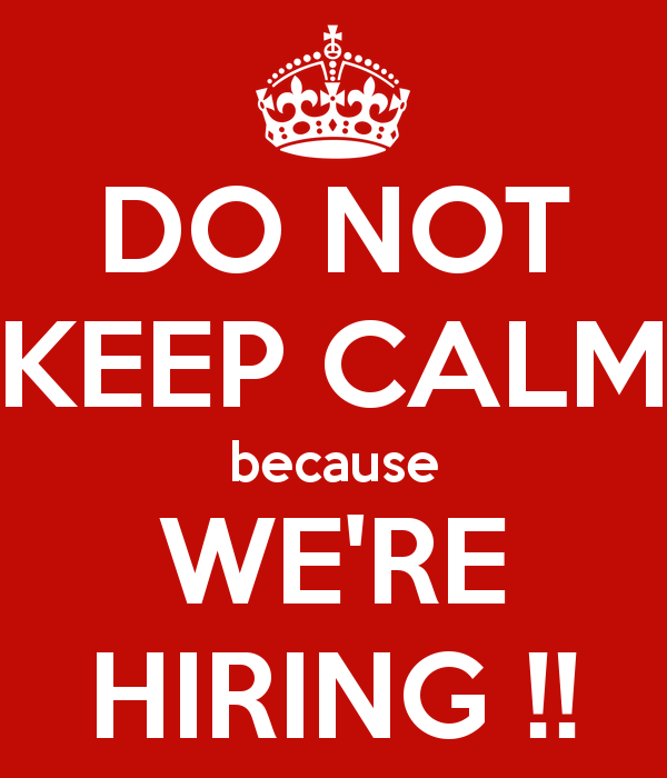 do-not-keep-calm-because-were-hiring-.png