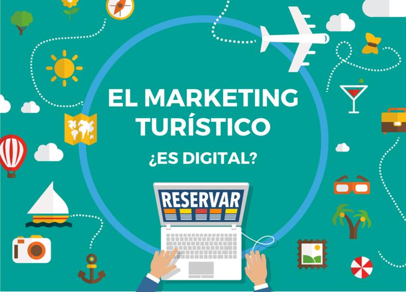 El marketing turístico ¿es digital?